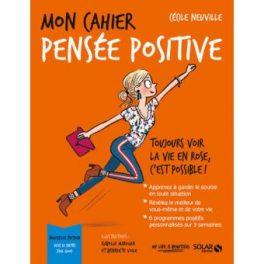 Mon cahier pensée positive de Cécile Neuville